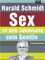 Harald Schmidt macht viel mit.